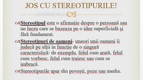 """Jos stereotipurile"", spun elevii din Galați"